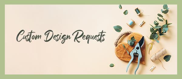 Custom Design Request