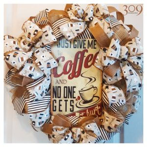 Give Me Coffee Wreath