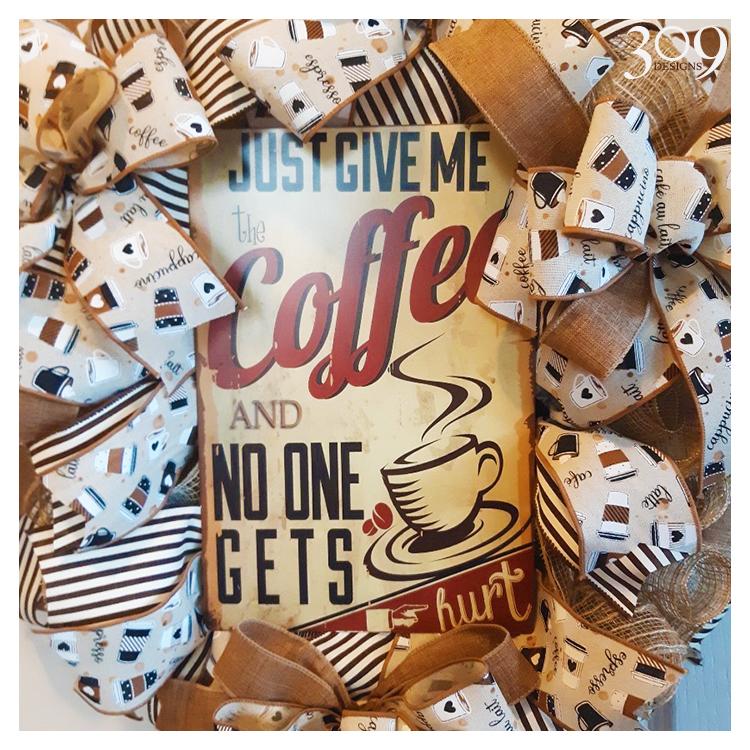 Give Me Coffee Wreath
